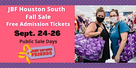 JBF Houston South Fall 2020 - Free Admission Tickets tickets