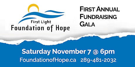 First Light Foundation of Hope 1st Annual Dinner Gala tickets