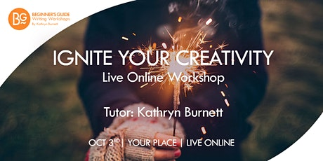 ONLINE Workshop:  Ignite Your Creativity tickets