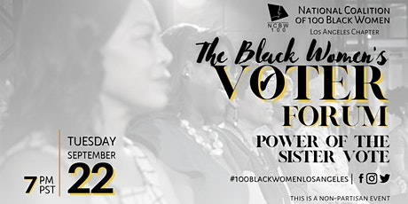 The Black Women's Voter Forum  - Power of the Sister Vote tickets