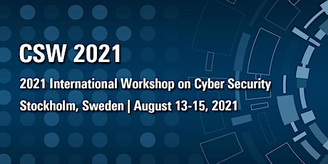 2021 International Workshop on Cyber Security (CSW 2021) tickets