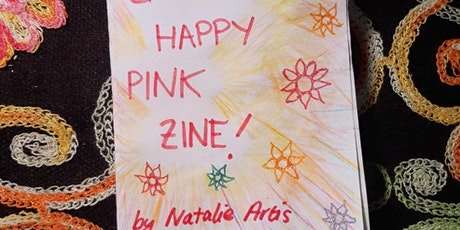 """Zine Making Workshop """"How I Change The World Every Day"""" tickets"""