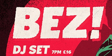 BEZ DJ Set. tickets