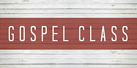 Gospel Class Part II tickets