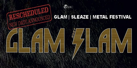 GLAM SLAM FESTIVAL 2021 tickets