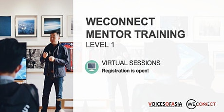 【Virtual】 WeConnect Level 1 Mentoring Training, 7 Oct, 7.30pm tickets