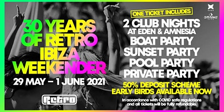 30 Years of Retro Ibiza Weekender tickets