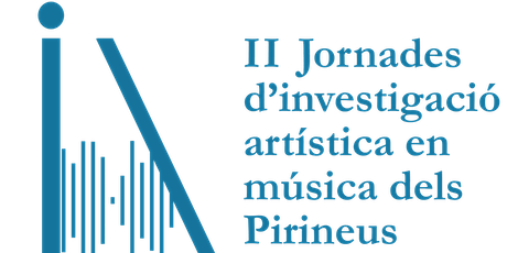II Jornades d'Investigació Artística en Música dels Pirineus entradas