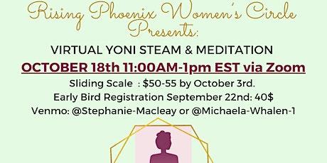 Rising Phoenix Women's Circle Yoni Steam tickets