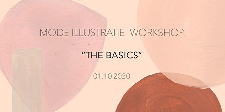 MODE ILLUSTRATIE WORKSHOP - THE BASICS tickets