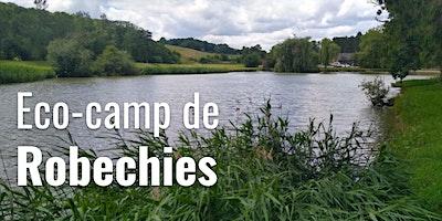 Eco-camp de Robechies   Informations générales & Point à date