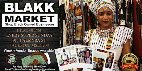 """""""THE BLAKK MARKET""""  Shop Blakk Owned Businesses tickets"""