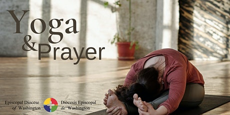 Yoga and Prayer: Finding Sacred Ground in a Fractured World tickets