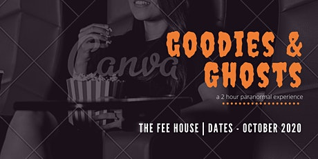 Goodies & Ghost - 2 hour Paranormal Experience tickets
