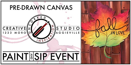 Paint & Sip   Fall in Love tickets