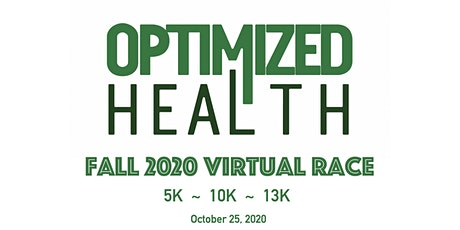 Optimized Health: Fall 2020 Virtual Race tickets