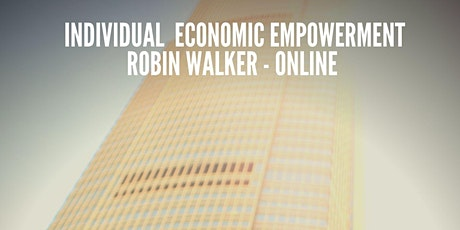 Creating Individual Economic ( Online Class - Robin Walker)