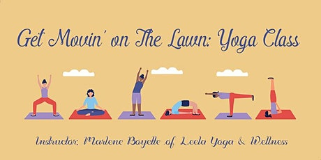 Get Movin on the Lawn Exercise Series, Yoga Class tickets