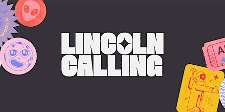 Lincoln Calling 2020 tickets