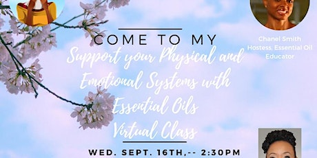 Support your Physical &  Emotional Systems with Essential Oils Class tickets