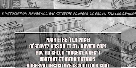 """""""Anger'Livres"""",salon du livre et de l'illustration d'Angervilliers billets"""