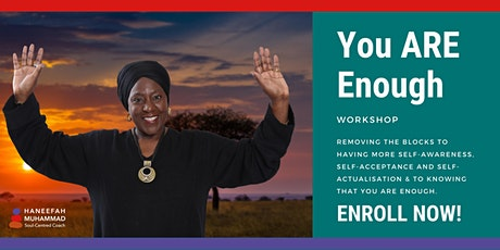 The 'You ARE Enough' Workshop tickets