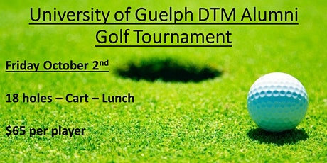 University of Guelph DTM Alumni Golf Tournament tickets
