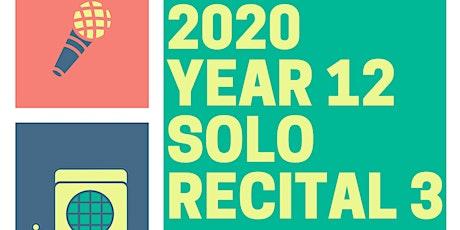 2020 Year 12 Final Solo Recital Night tickets
