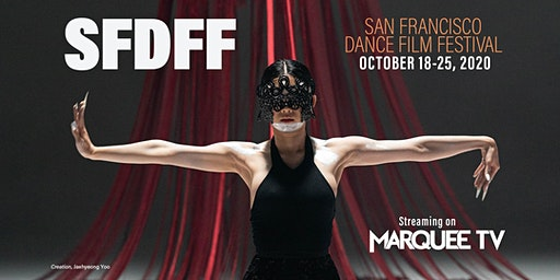 2020 San Francisco Dance Film Festival Online