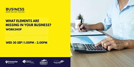 What elements are missing from your business? tickets