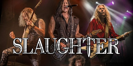 Slaughter - Live in the Vault tickets