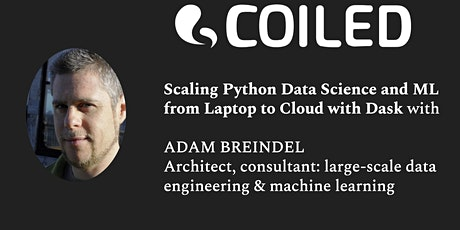 Scaling Python Data Science and ML from Laptop to Cloud with Dask tickets