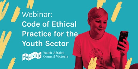 Code of Ethical Practice for the Youth Sector tickets