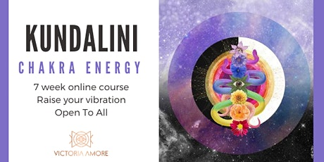 Kundalini Chakra Energy. 7 week Online Course tickets