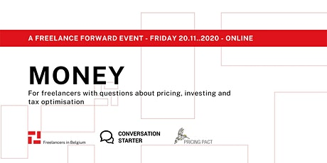 Freelance Forward - Money: Price setting, tax optimisation and investing tickets