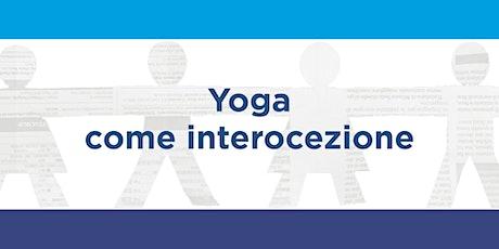 Yoga come interocezione biglietti