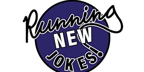 Running New Jokes tickets