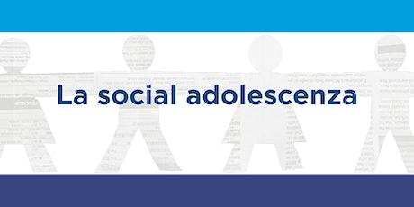 """La """"social adolescenza"""" biglietti"""