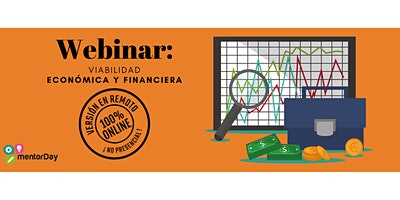 Webinar: Viabilidad económica y financiera de mi proyecto