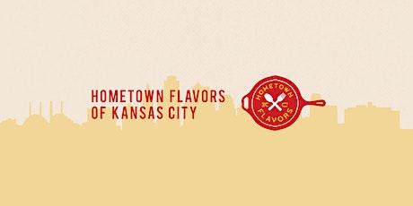 Hometown Flavors of Kansas City tickets