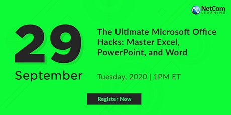 Webinar -: Microsoft Office Hacks: Master Excel, PowerPoint, and Word tickets