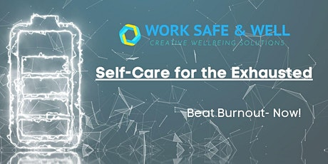Self-Care for the Exhausted-Beat Burnout now! tickets
