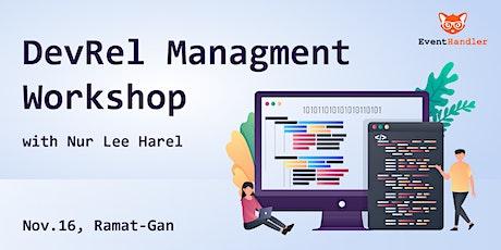 DevRel Managment Workshop
