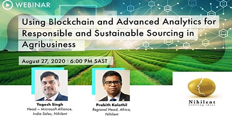 Blockchain & Advanced Analytics for Sustainable Sourcing in Agribusiness tickets