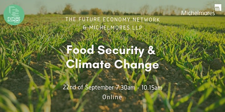 Food Security & Climate Change (Interactive Online Event) tickets