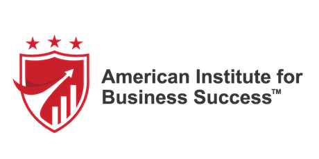 American Institute for Business Success (Members-Only Workshop) tickets