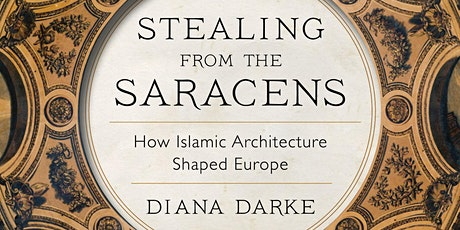 Habitats and Heritage Present: Diana Darke, Stealing from the Saracens tickets