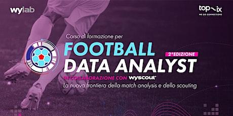 Corso di formazione per Football Data Analyst in collaborazione con Wyscout biglietti