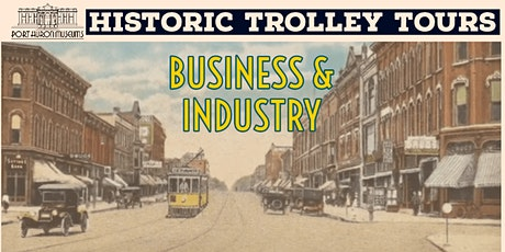 Historic Trolley Tours: Business & Industry tickets