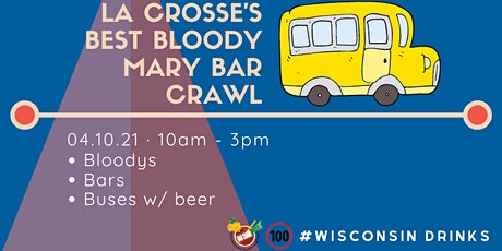 La Crosse's Best Bloody Mary Bar Crawl tickets